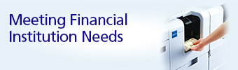 Meeting Financial Institution Needs