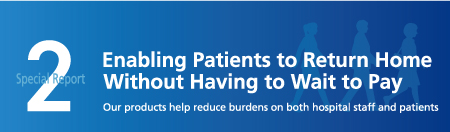 Special Report 2 Enabling Patients to Return Home Without Having to Wait to Pay