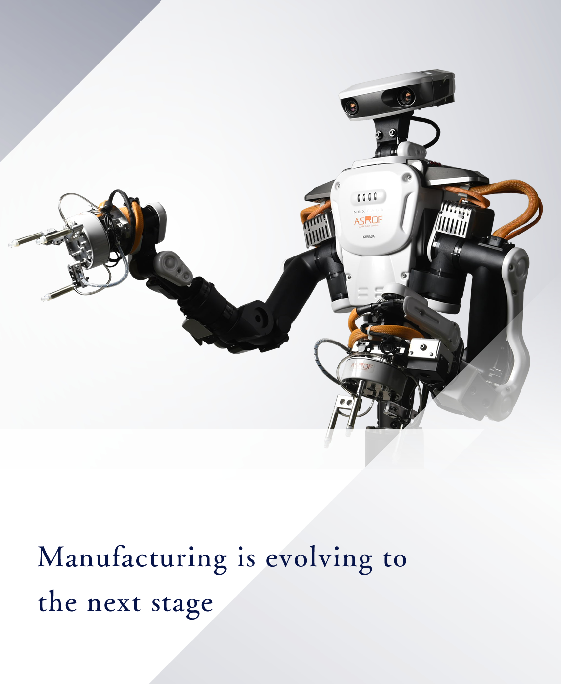 Manufacturing evolving to the next stage